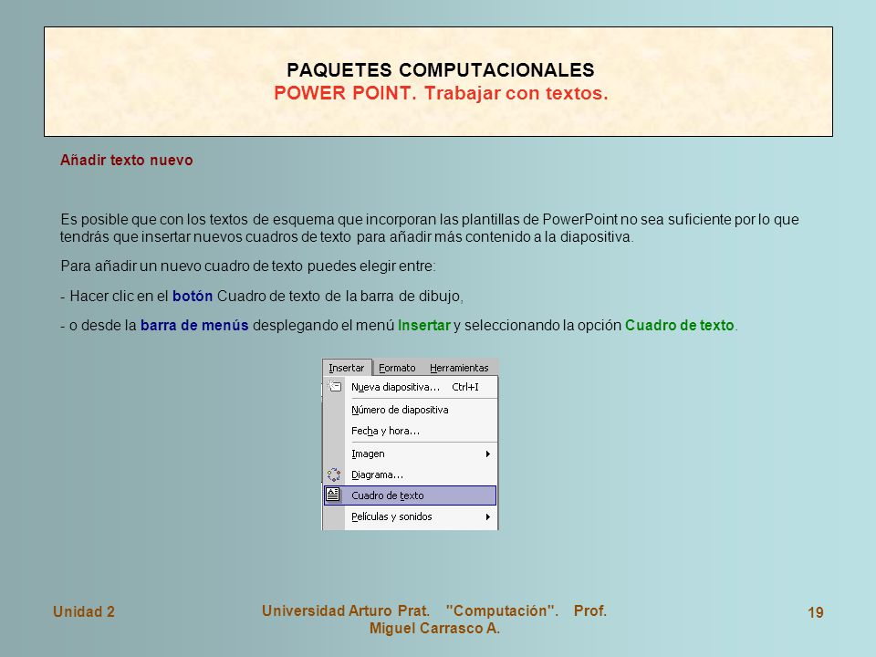 PAQUETES COMPUTACIONALES POWER POINT. Trabajar con textos.