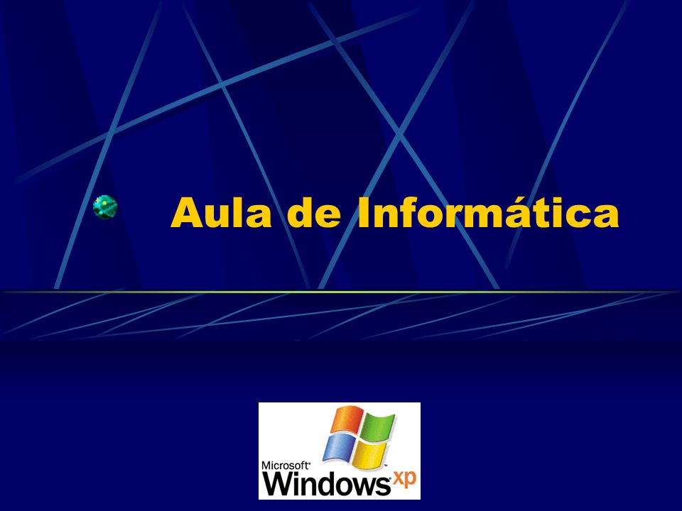 Aula de Informática Windows XP