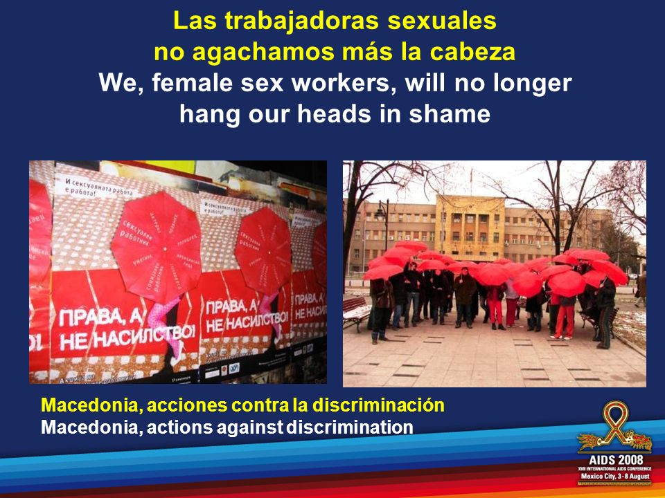 Las trabajadoras sexuales no agachamos más la cabeza We, female sex workers, will no longer hang our heads in shame