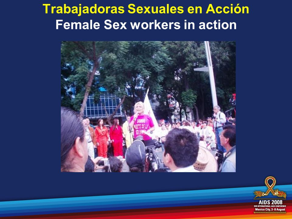 Trabajadoras Sexuales en Acción Female Sex workers in action