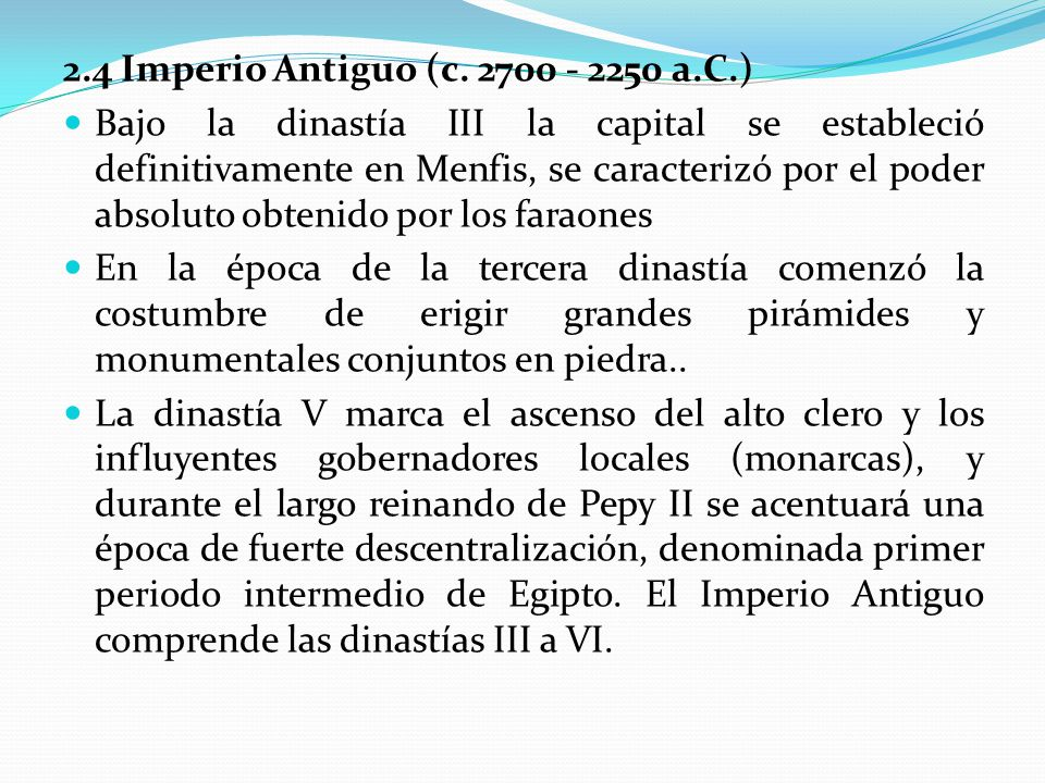 2.4 Imperio Antiguo (c a.C.)