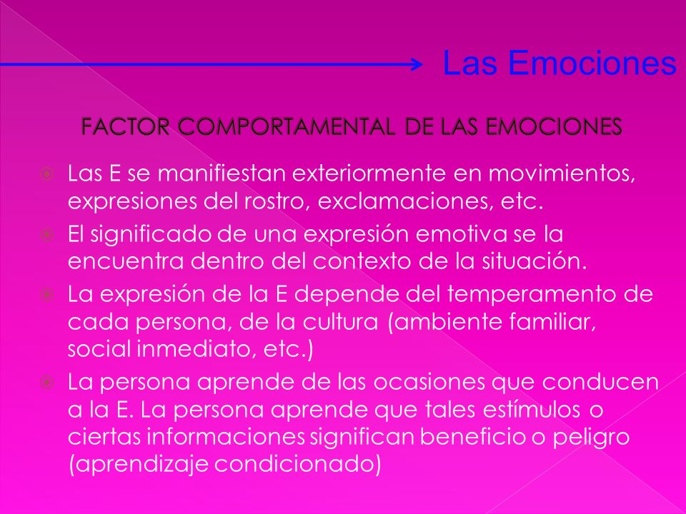 FACTOR COMPORTAMENTAL DE LAS EMOCIONES