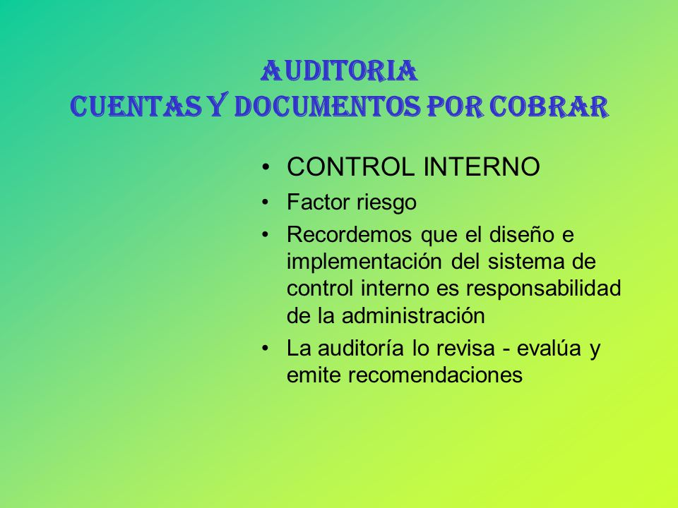 AUDITORIA CUENTAS Y DOCUMENTOS POR COBRAR - ppt video online descargar