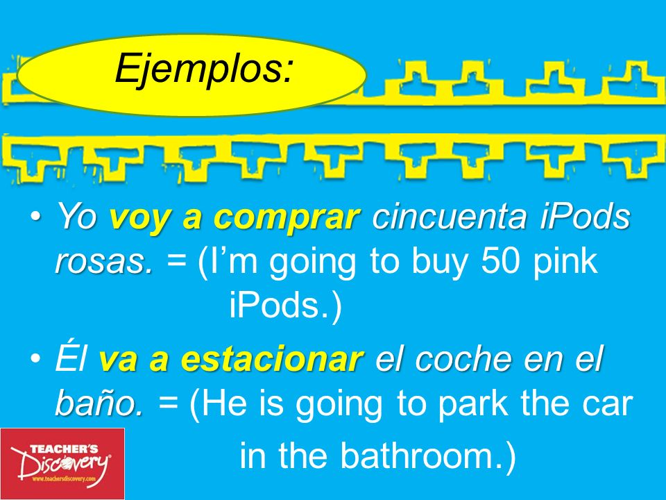 Ejemplos: Yo voy a comprar cincuenta iPods rosas. = (I'm going to buy 50 pink iPods.)