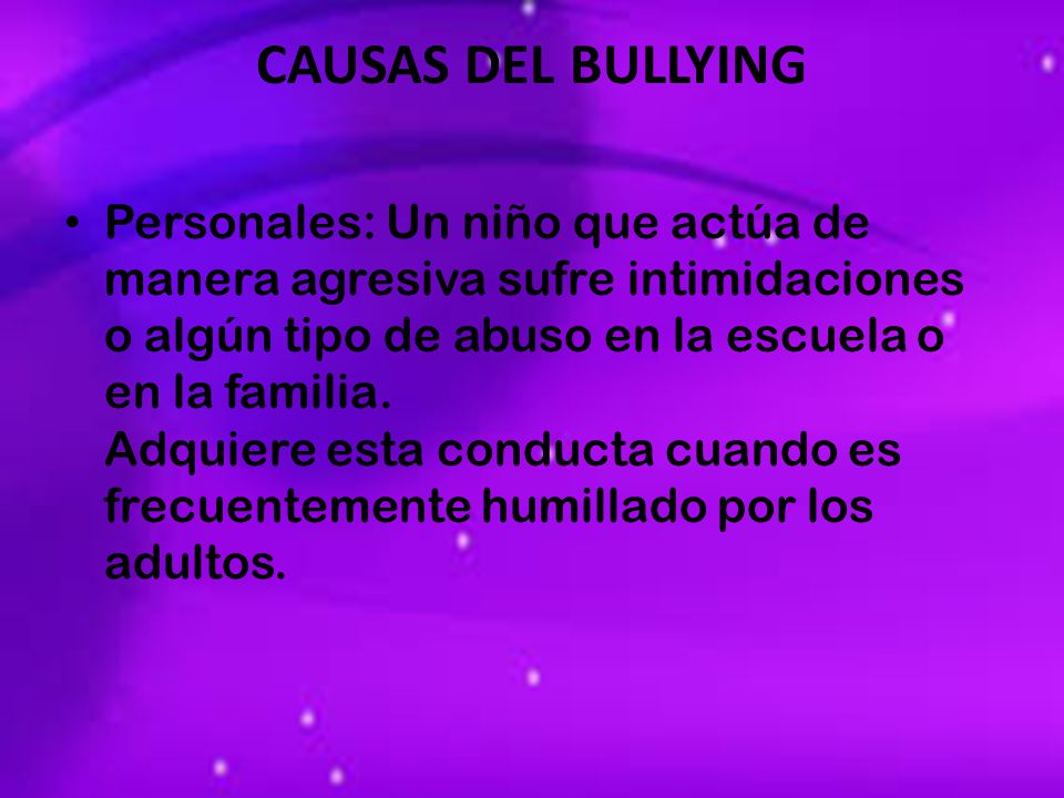 CAUSAS DEL BULLYING