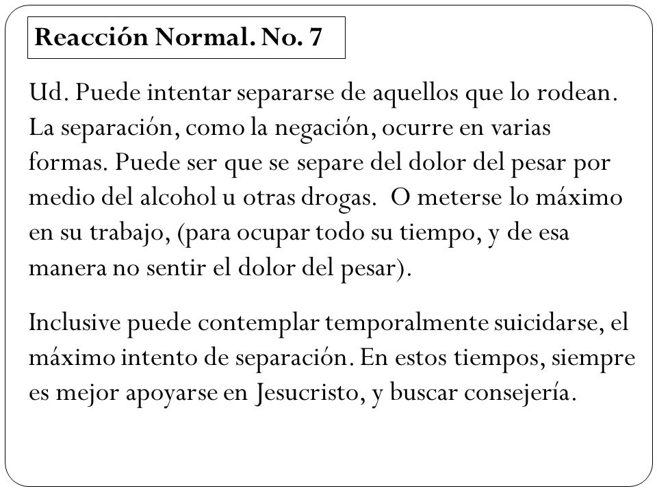 Reacción Normal. No. 7