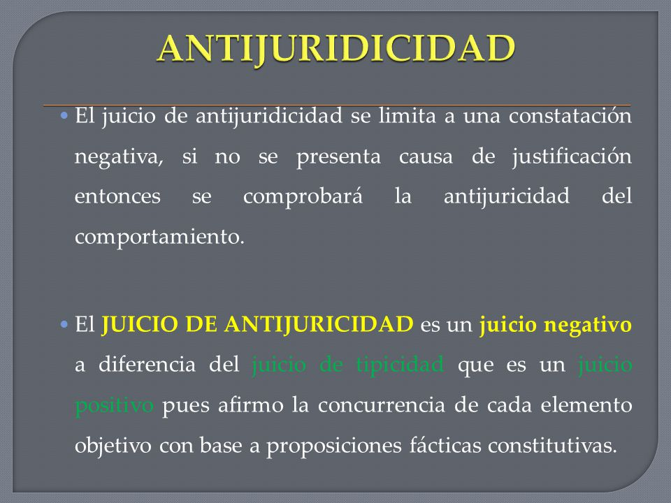antijuridicidad o antijuricidad
