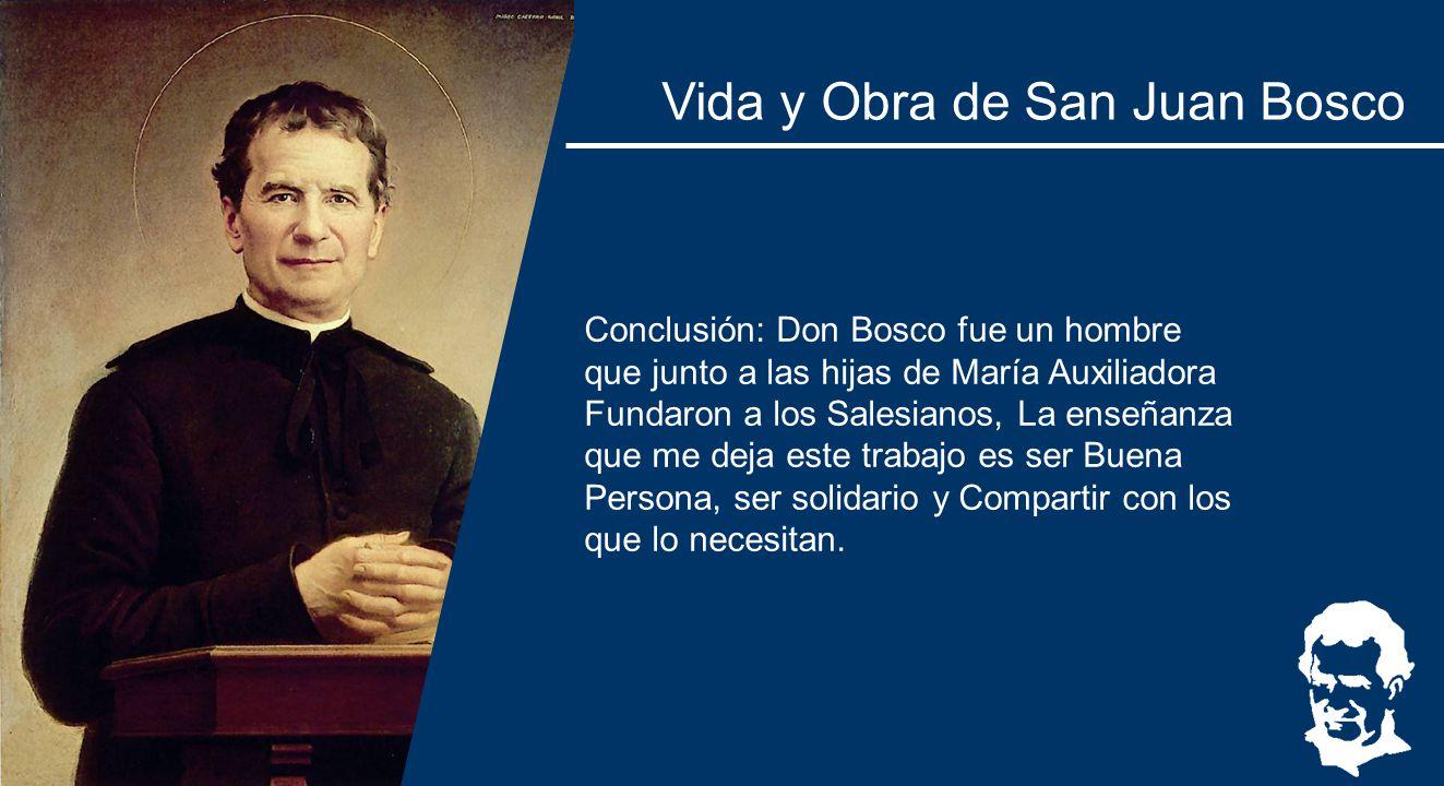 Vida Y Obra De San Juan Bosco Ppt Descargar