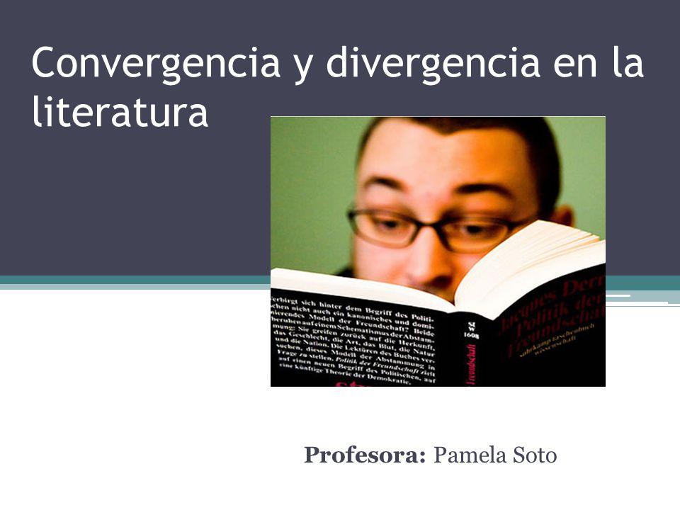 258a920842 Convergencia y divergencia en la literatura - ppt descargar
