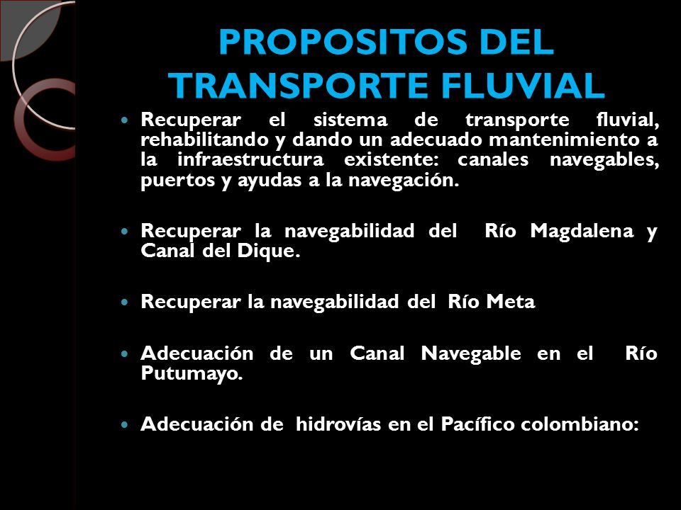 PROPOSITOS DEL TRANSPORTE FLUVIAL