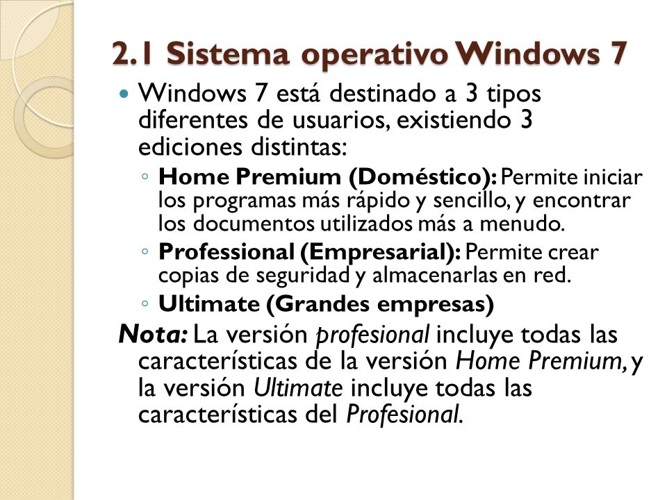 2.1 Sistema operativo Windows 7
