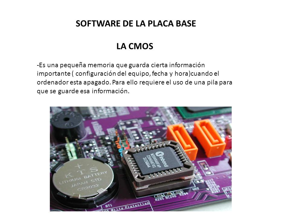 SOFTWARE DE LA PLACA BASE