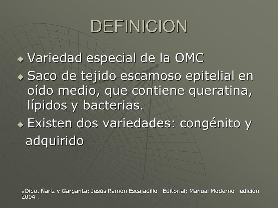 COLESTEATOMA Dr. Ramón Paz Campos. - ppt descargar