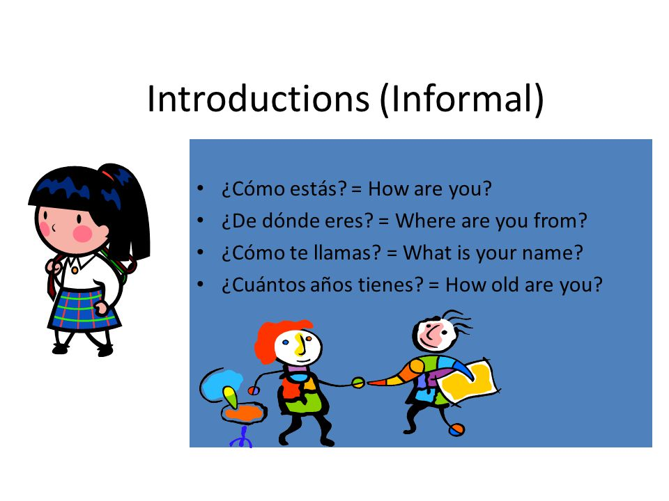 Introductions (Informal)