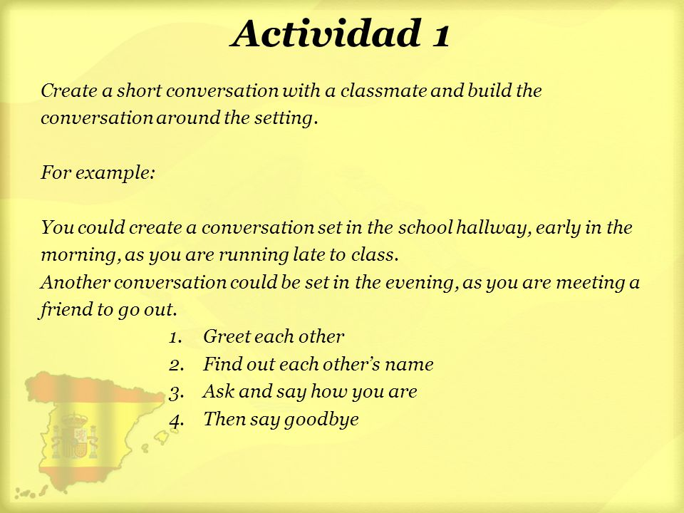 Actividad 1 Create a short conversation with a classmate and build the