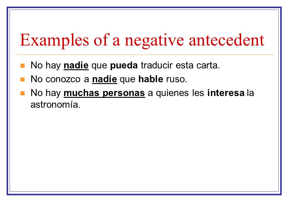 Examples of a negative antecedent
