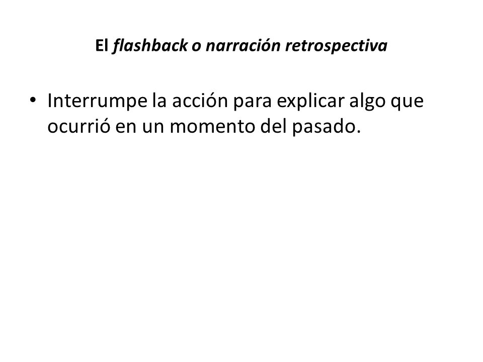 El flashback o narración retrospectiva