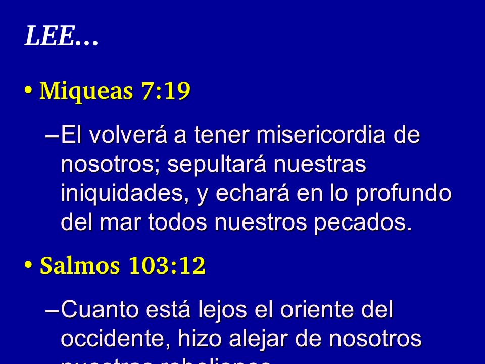 LEE... Miqueas 7:19.
