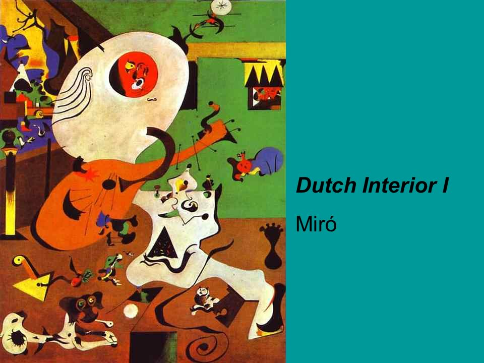 Dutch Interior I Miró