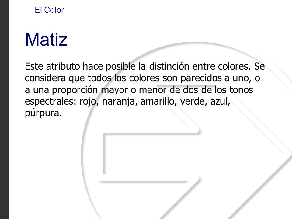 El Color Matiz.