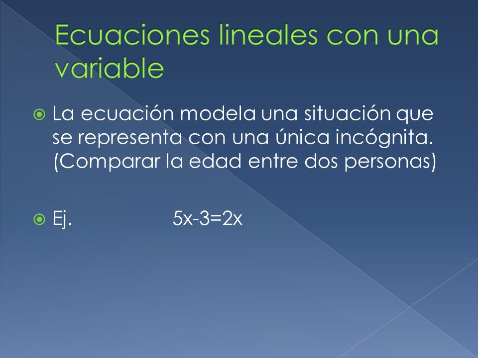Ecuaciones lineales con una variable