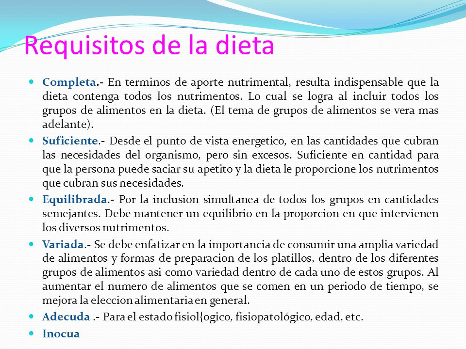 Requisitos de la dieta