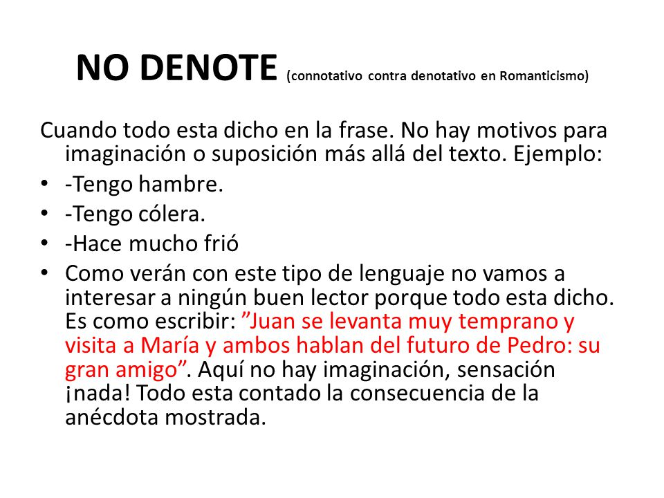 NO DENOTE (connotativo contra denotativo en Romanticismo)