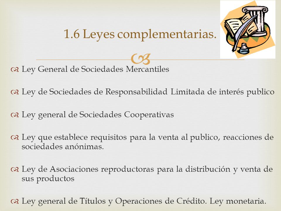 1.6 Leyes complementarias.