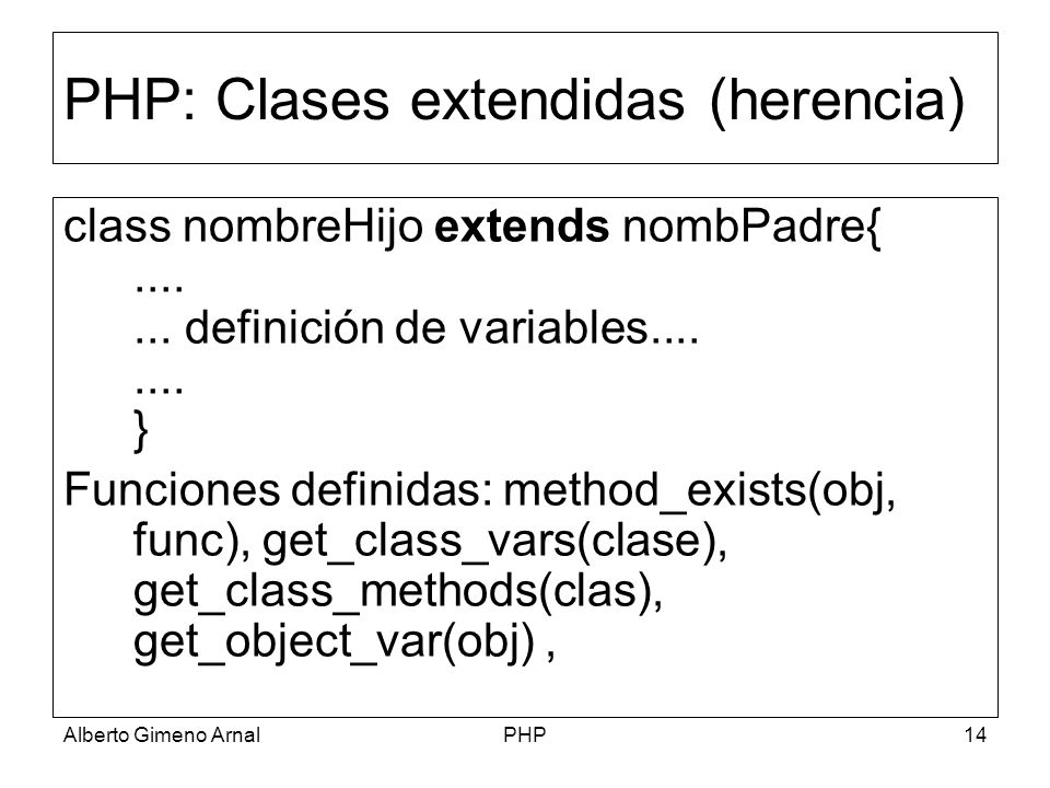PHP: Clases extendidas (herencia)