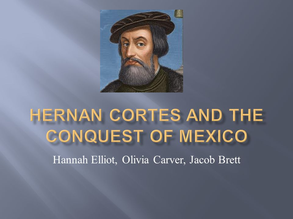 Hernan Cortes and the Conquest of Mexico