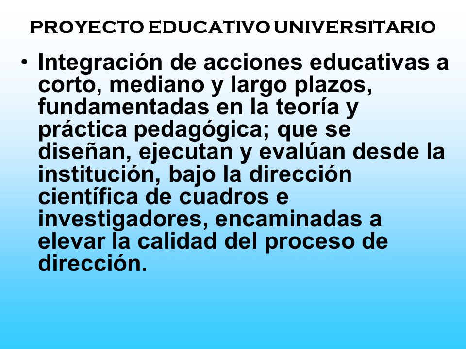 PROYECTO EDUCATIVO UNIVERSITARIO