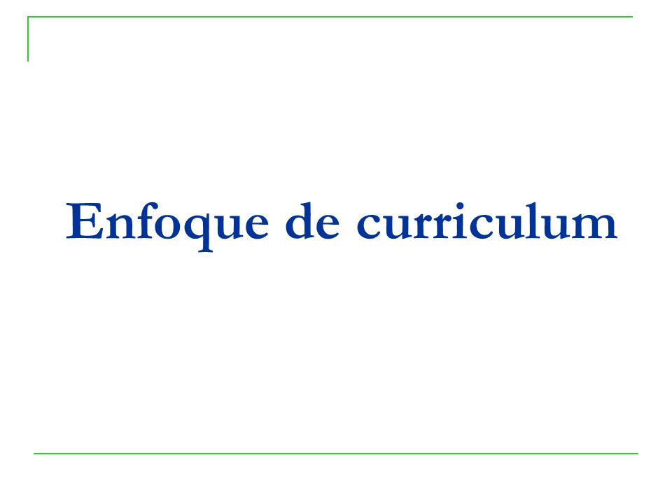 Enfoque de curriculum