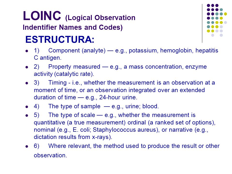 LOINC (Logical Observation Indentifier Names and Codes)