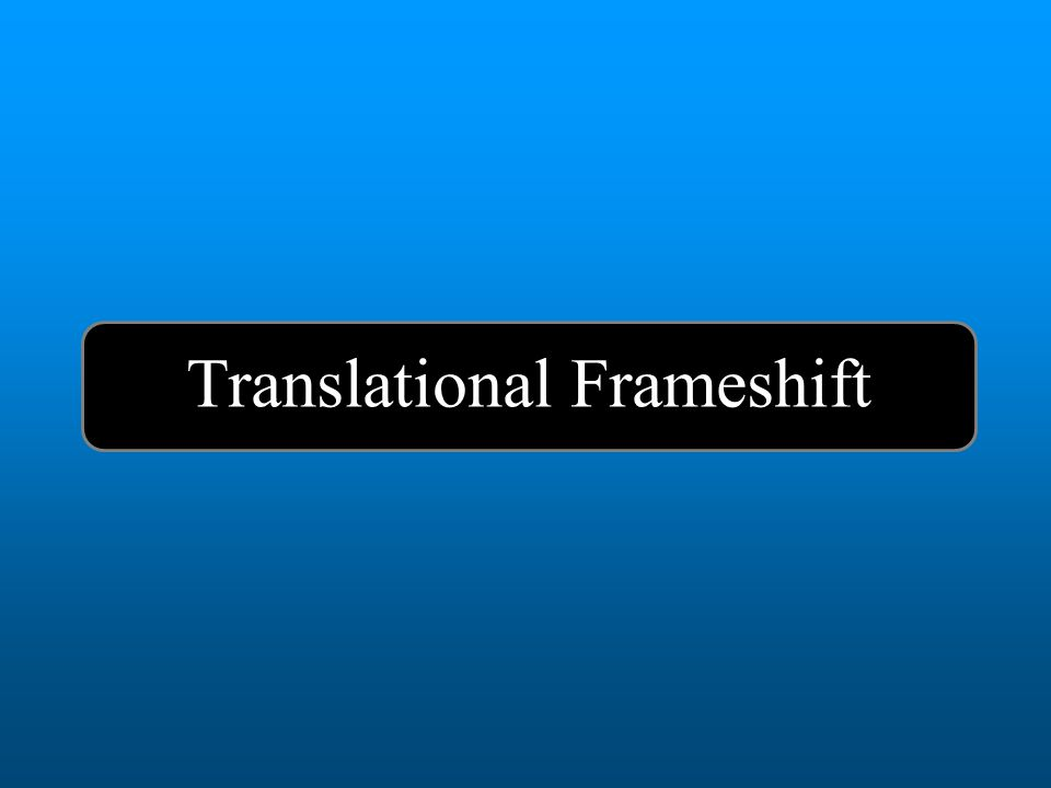 Translational Frameshift