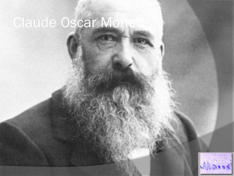 Claude Oscar Monet: