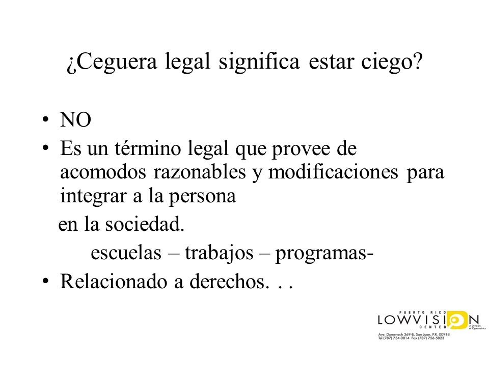 ¿Ceguera legal significa estar ciego