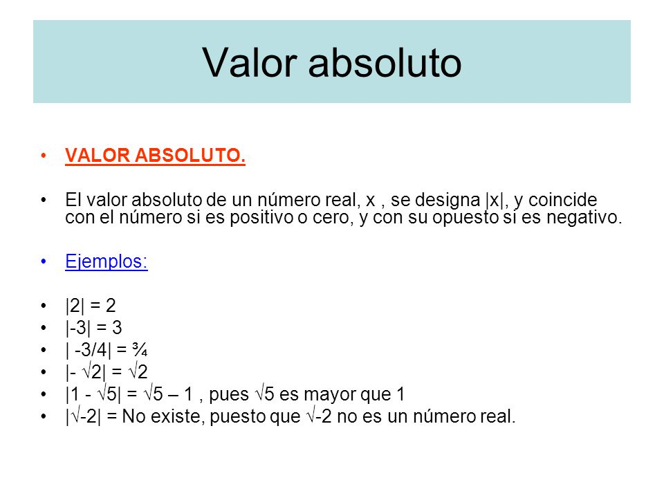 Valor absoluto VALOR ABSOLUTO.