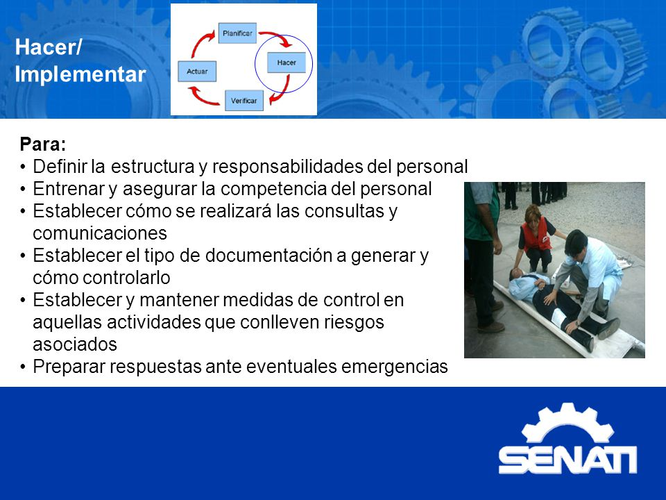 Hacer/ Implementar Para: