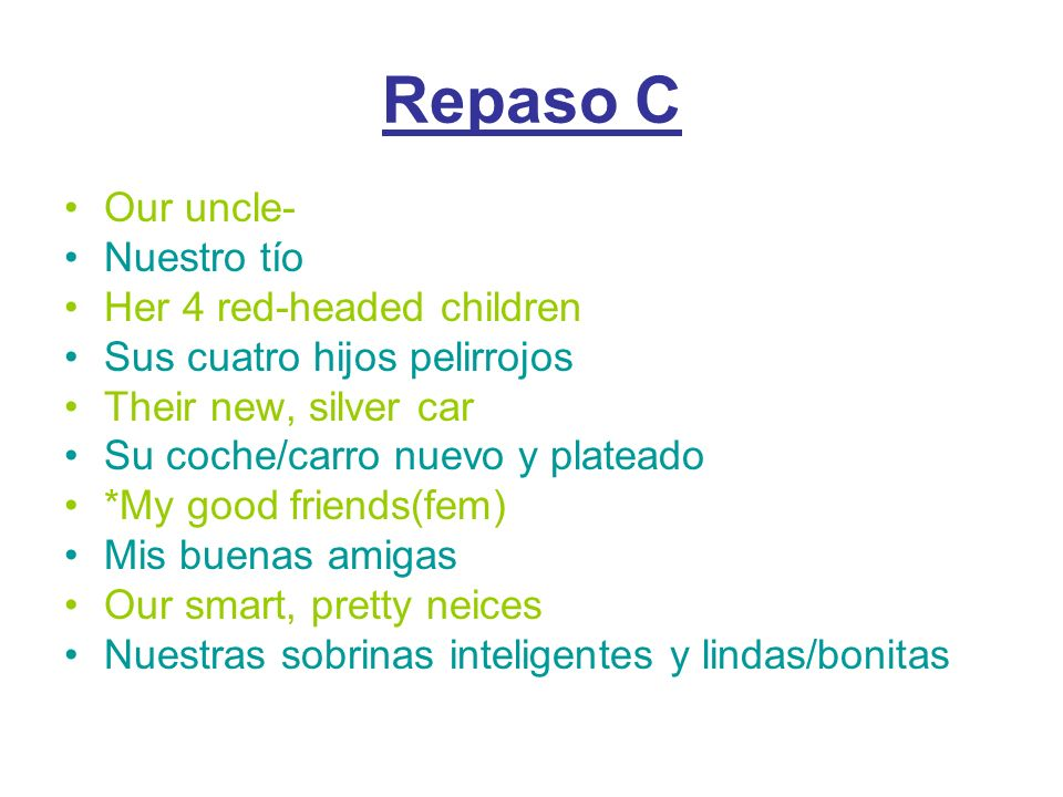 Repaso C Our uncle- Nuestro tío Her 4 red-headed children