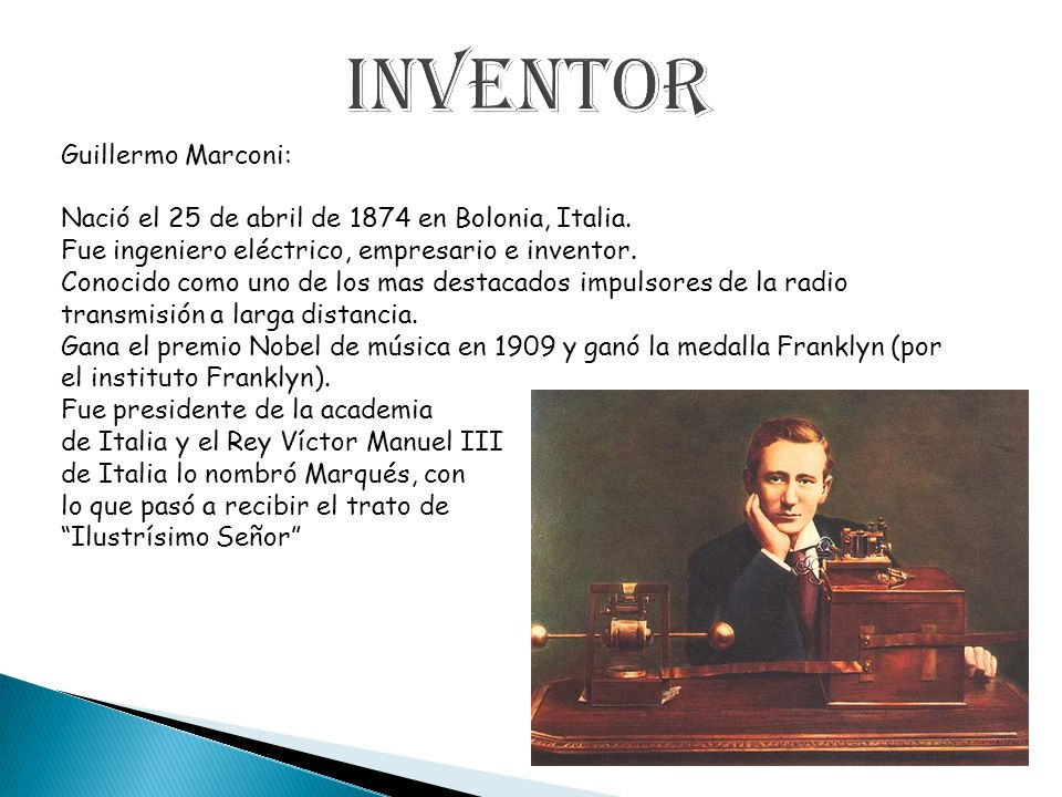 Inventor Guillermo Marconi: