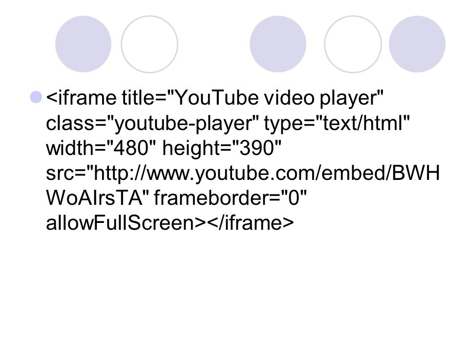 <iframe title= YouTube video player class= youtube-player type= text/html width= 480 height= 390 src=   frameborder= 0 allowFullScreen></iframe>