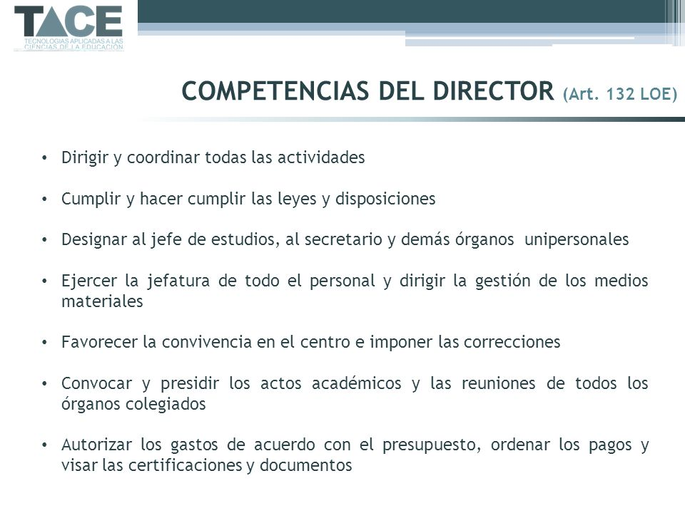 COMPETENCIAS DEL DIRECTOR (Art. 132 LOE)