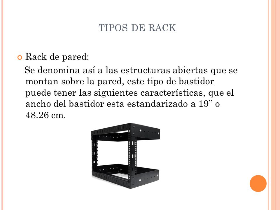 tipos de rack Rack de pared:
