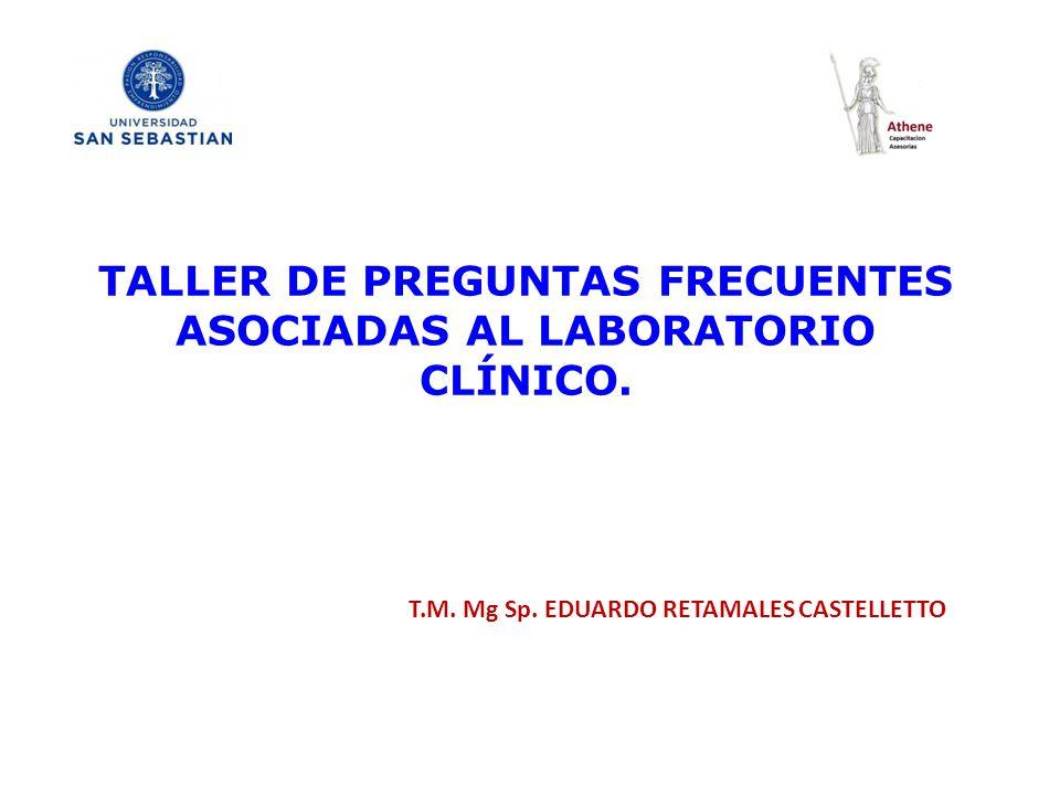 TALLER DE PREGUNTAS FRECUENTES ASOCIADAS AL LABORATORIO CLÍNICO ...
