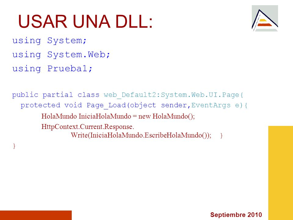 USAR UNA DLL: using System; using System.Web; using Prueba1;