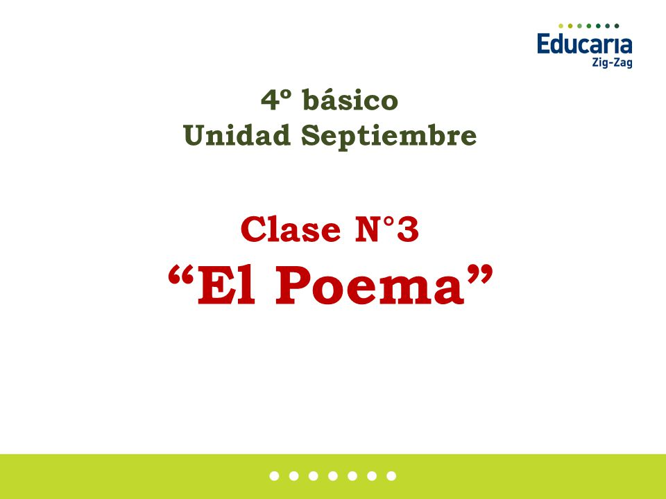 4º Básico Unidad Septiembre Clase N 3 El Poema Ppt