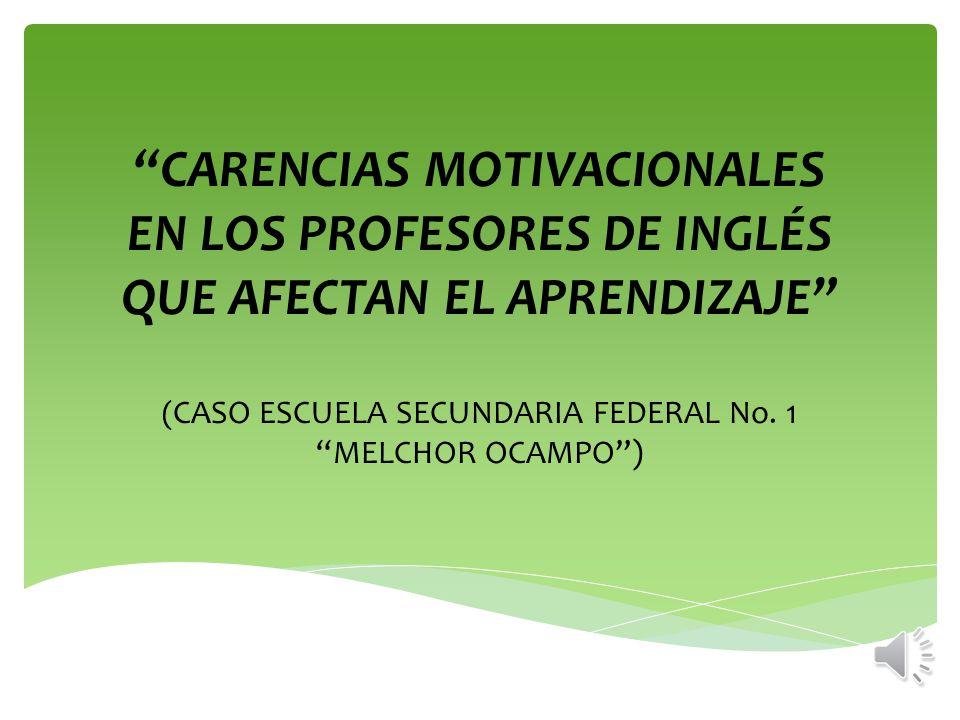 Carencias Motivacionales En Los Profesores De Inglés Que