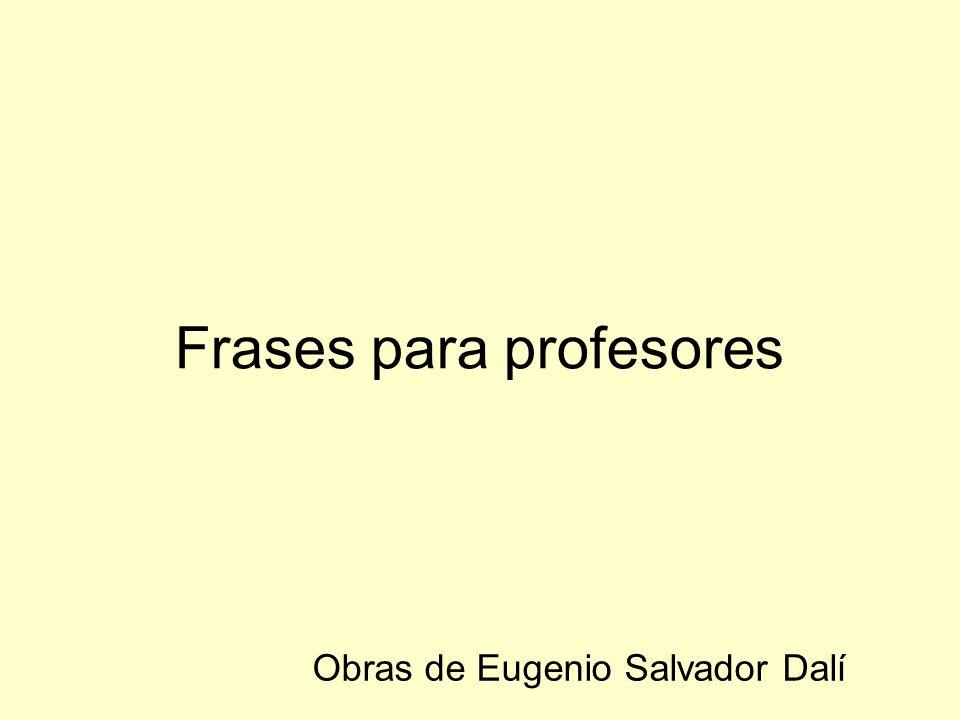 Frases Para Profesores Ppt Descargar