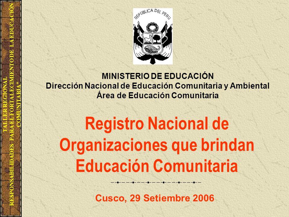 Registro Nacional De Organizaciones Que Brindan Educacion Comunitaria Ppt Descargar