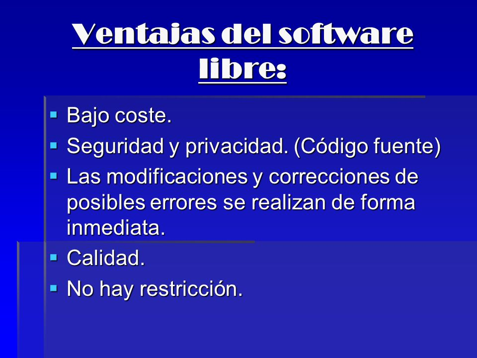Ventajas del software libre: